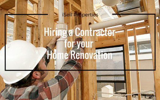 Everything You Need To Know About Hiring A Contractor For Your Home Renovation